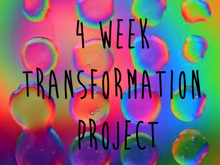 The Four Week Transformation Project is Here!